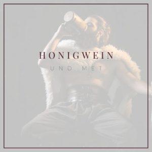 Honigwein und Met