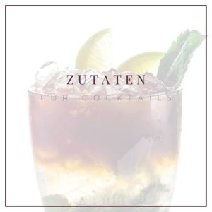 Cocktailzutaten